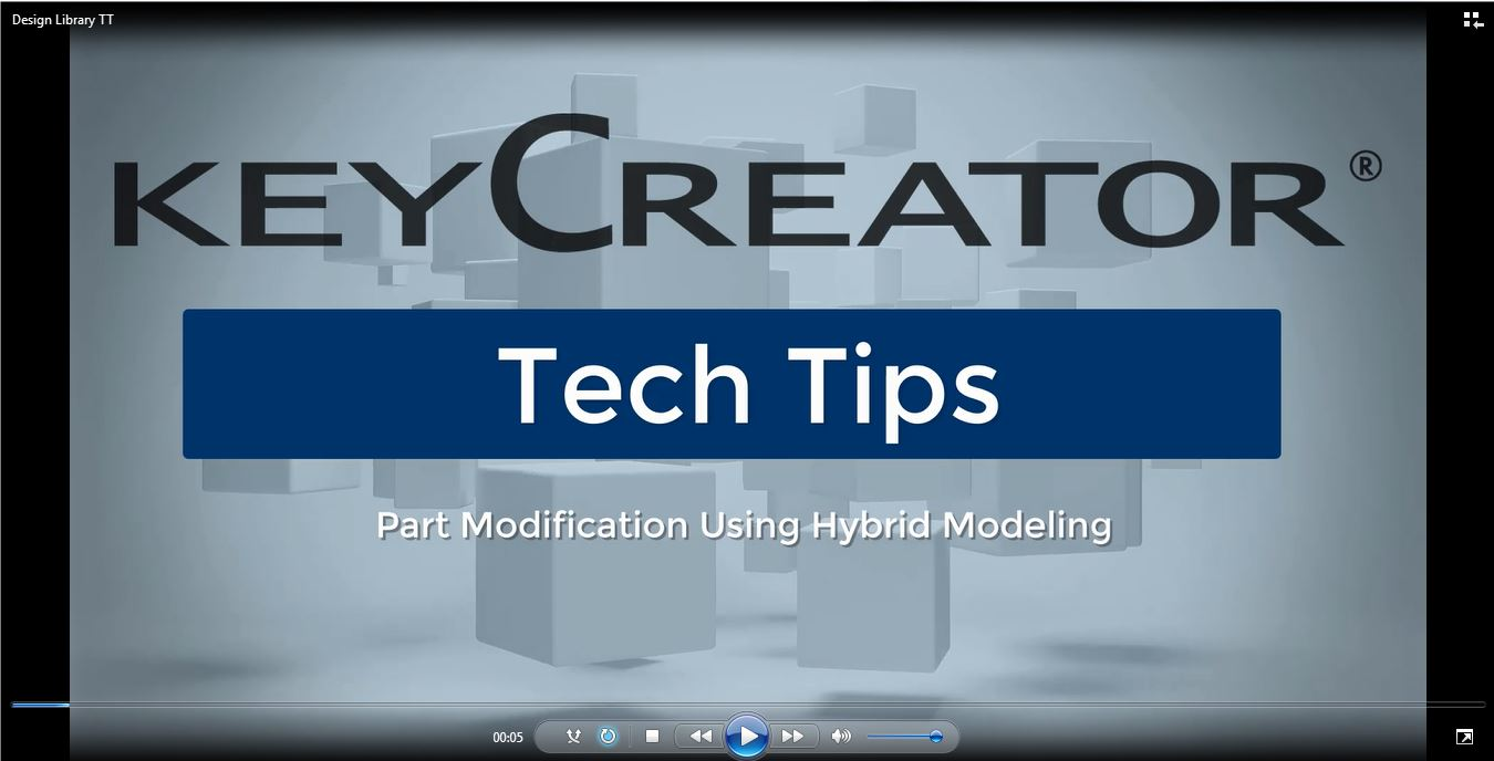 Tech Tip: Part Modification Using Hybrid Modeling